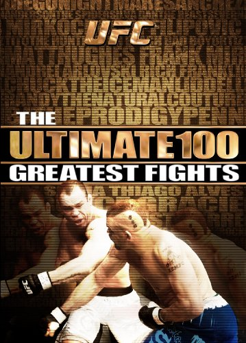 UFC: Ultimate 100 Greatest Fights (Ufc Best Fights Videos)