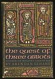 The Quest of Three Abbots, Brendan Lehane, 0670584983