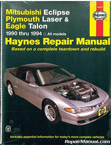 H68030 1990-1994 Haynes Mitsubishi Eclipse Plymouth Laser Eagle Talon Auto Repair Manual