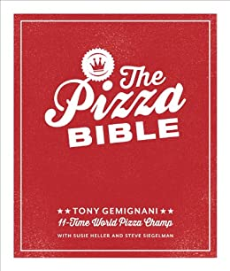The pizza bible the worlds favorite pizza styles from the pizza bible the worlds favorite pizza styles from neapolitan deep dish fandeluxe Gallery