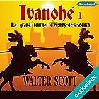 Le grand tournoi d'Ashby-de-la-Zouch (Ivanhoé 1) | Livre audio Auteur(s) : Walter Scott Narrateur(s) : Frédéric Kneip