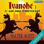 Le grand tournoi d'Ashby-de-la-Zouch (Ivanhoé 1)   Walter Scott