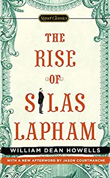 The Rise of Silas Lapham by [Howells, William Dean]