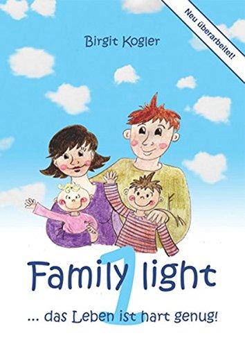 family-light-1-das-leben-ist-hart-genug
