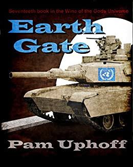 Earth Gate (Wine of the Gods Book 17) by [Uphoff, Pam]