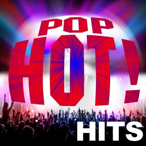 Hot! Hits Pop [Explicit] ()