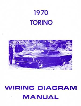 amazon com 1970 ford torino electrical wiring diagrams schematics rh amazon com