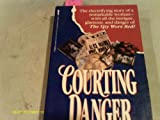 img - for Courting Danger book / textbook / text book