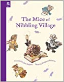 img - for The Mice of Nibbling Village book / textbook / text book