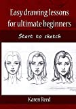 img - for Easy drawing lessons for ultimate beginners: Start to sketch book / textbook / text book