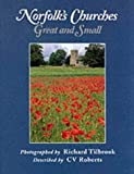 Norfolk's Churches: Great and Small by Roberts, C.V. (1997) Paperback