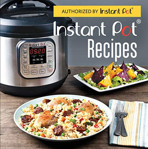 Instant Pot Recipes by Publications International Ltd.