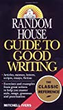 img - for Random House Guide to Good Writing book / textbook / text book