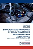 Structure and Properties of Bulky Wavemaker Nonwovens for Automotives, Swarna Bansal and Martin Dauner, 3838379837