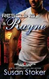 Rescuing Rayne (Delta Force Heroes) (Volume 1)