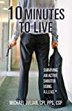 #5: 10 Minutes To Live: Surviving an Active Shooter Using A.L.I.V.E.®