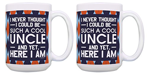 Cool Uncle Gifts I Never Thought I Could Be Such a Cool Uncle and Yet Here I Am Best Uncle Mug Set 2 Pack Gift 15-oz Coffee Mugs Tea Cups 15 oz Argyle