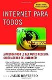 Internet para Todos, Jaime A. Restrepo, 0307274837