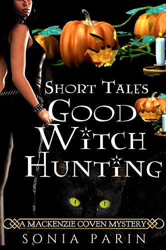 Good Witch Hunting (A Mackenzie Coven Mystery Short Book 2) -