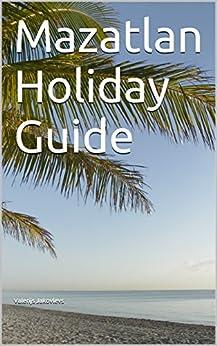 Mazatlan Holiday Guide Valerijs Jakovlevs ebook product image