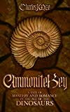 Ammonite Key: A Tale of Mystery and Romance in the Age of the Dinosaurs (Sickle Claw Book 2)