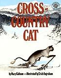 By Mary Calhoun Cross-Country Cat (Turtleback School & Library Binding Edition) [School & Library Binding]