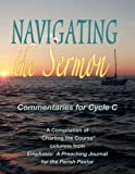 img - for Navigating the Sermon for Cycle C of the Revised Common Lectionary book / textbook / text book