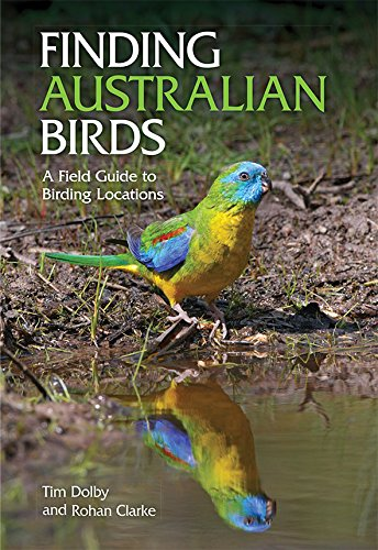 Finding Australian Birds: A Field Guide to Birding Locations
