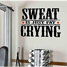 Sweat Is Just Fat Crying Gym Motivational Wall Decal Quote Fitness Exercise