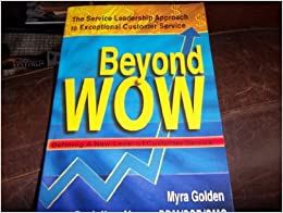 Beyond WOW: Defining A New Level of Customer Service