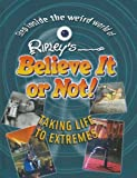 Taking Life to Extremes, Ripley Entertainment, 1422215407