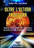 Book cover image for Oltre L'ultima Frontiera - Guida non ufficiale a Star Trek Serie Classica (Italian Edition)