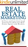 Real Estate Marketing: 30 Free and Lo...