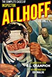 img - for The Complete Cases of Inspector Allhoff, Volume 1 book / textbook / text book