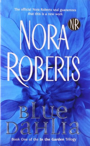 Blue Dahlia (In the Garden, Book 1)