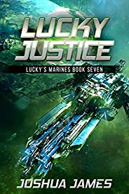 Lucky Justice: Lucky's Marines   Book S