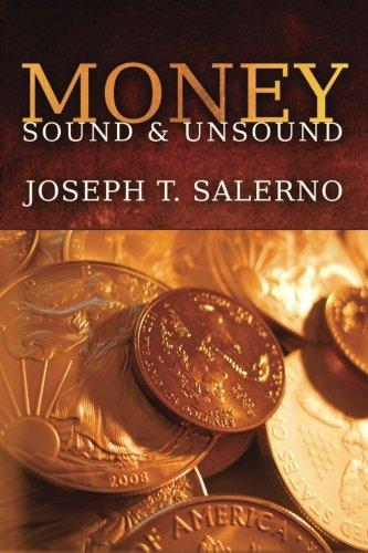 Money: Sound and Unsound