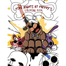 Five Nights at Freddy's Coloring Book: Color all your favorite Characters