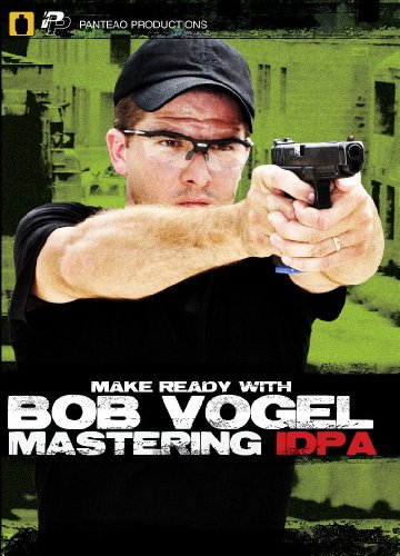 Panteao Productions: Make Ready with Bob Vogel Mastering IDPA - PMR06 - DVD - Robert Vogel - USPSA - IDPA - Pistol Training - Handgun Skills Training - DVD