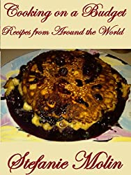 Cooking on a Budget: Recipes from Around the World (English Edition)