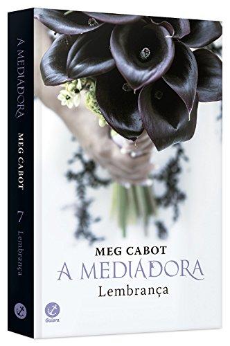 A mediadora: Lembrança (Vol.7)