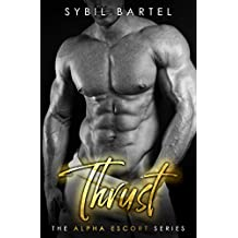 Thrust (The Alpha Escort Series)