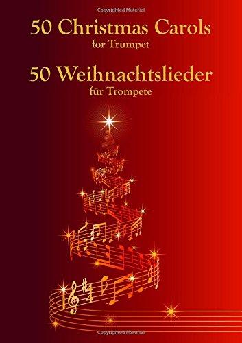 50 Weihnachtslieder Für Trompete  50 Christmas Carols For Trumpet