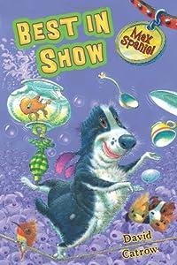 Max Spaniel: Best in Show