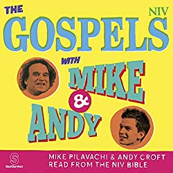 The Gospels with Mike and Andy (NIV Bible)