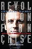 #9: Revolution Française: Emmanuel Macron and the quest to reinvent a nation