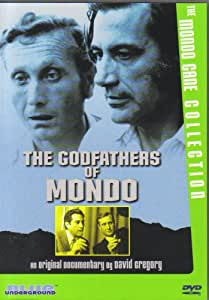 Godfathers Of Mondo - an original documentary by David Gregory (Blue Underground)