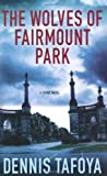 img - for The Wolves of Fairmount Park book / textbook / text book