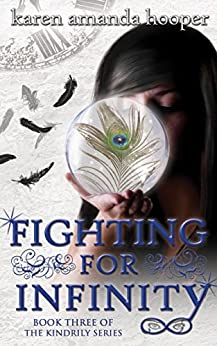 FIGHTING FOR INFINITY (The Kindrily Book 3) by [Hooper, Karen Amanda]