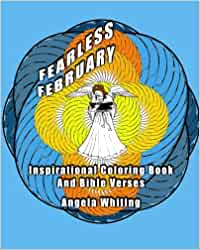 Fearless february: inspirational coloring book and bible